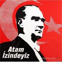 """İzmir Serigrafi Stıcker """"Atam İzindeyiz Bayrak"""""""