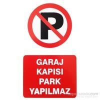 """İzmir Serigrafi Pvc Levha """"Garaj Kapısı Park Yapılmaz"""""""