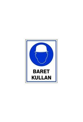 "Pvc Levha ""Baret Kullan"" 25X35 Cm"