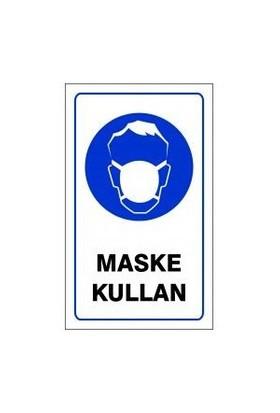 """Pvc Levha """"Maske Kullan"""" 15X25 Cm"""