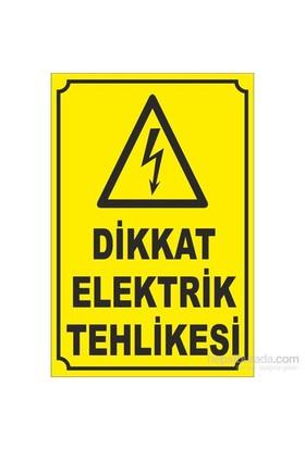 Dikkat Elektrik Tehlikesi Uyarı Levhası Büyük Boy 30*20cm