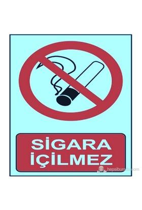 Fosforlu Sigara İçilmez Levhası