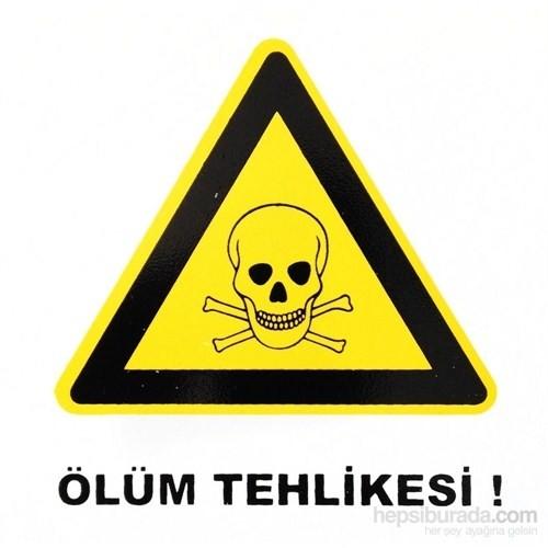 """İzmir Serigrafi Stıcker """"Ölüm Tehlikesi"""""""