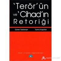 Terör'ün ve Cihad'ın Retoriği - (Felsefi ve Teolojik Değerlendirmeler)
