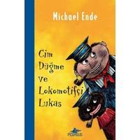 Cim Düğme Ve Lokomotifçi Lukas - Michael Ende