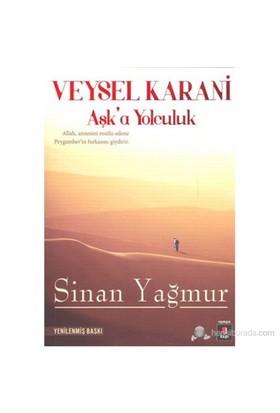 Veysel Karani - Aşk'a Yolculuk