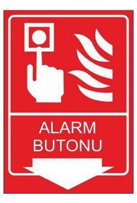 Este Uyarı Levhaları Alarm Butonu 25 X 35 Cm Uyarı Levhası