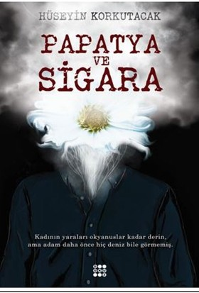 Papatya Ve Sigara