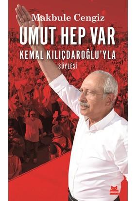 Umut Hep Var Kemal Kılıçdaroğlu'YlaSöyleşi
