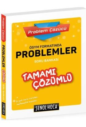 Şenol Hoca Ösym Formatında Problemler Tamamı Çözümlü Soru Bankası