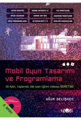 Mobil Oyun Tasarımı Ve Programlama - Uğur Gelişken