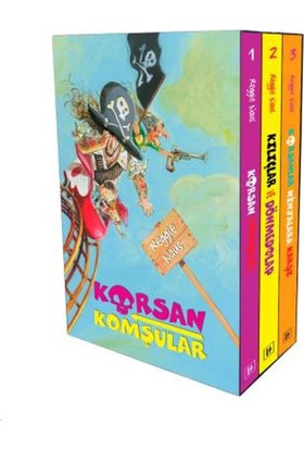 Korsan Komşular Serisi:Kutulu Set (3 Kitap)