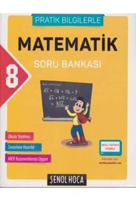 Şenol Hoca 8. Sınıf Matematik Soru Bankası :Pratik Bilgilerle