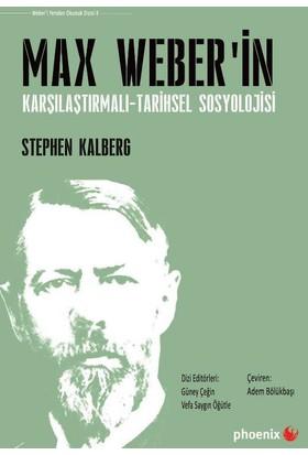 Max Weber'in Karşılaştırmalı:Tarihsel Sosyolojisi