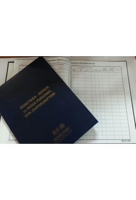 Kocaoluk Öğretmen-Memur Ve Diğer Personel (Rapor) İzin Defteri