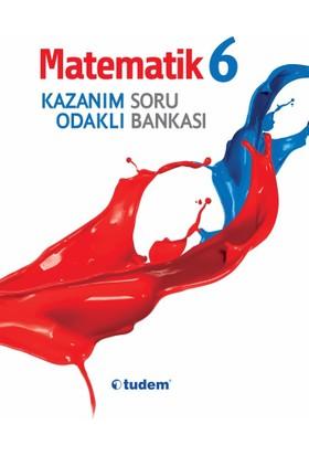 Tudem Yayınları 6. Sınıf Matematik Kazanım Odaklı Soru Bankası