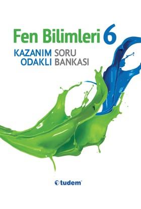 Tudem Yayınları 6. Sınıf Fen Bilimler Kazanım Odaklı Soru Bankası