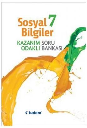 Tudem Yayınları 7. Sınıf Sosyal Bilgiler Kazanım Odaklı Soru Bankası