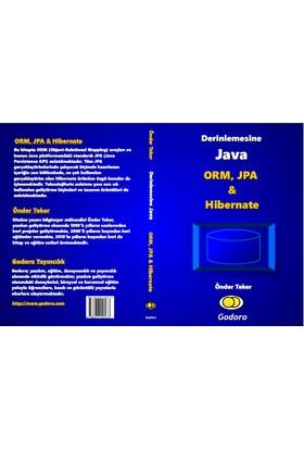 Derinlemesine Java - ORM, JPA & Hibernate Kitabı - Önder Teker