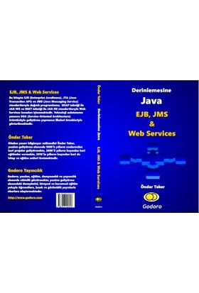 Derinlemesine Java - EJB, JMS ve Web Services Kitabı - Önder Teker