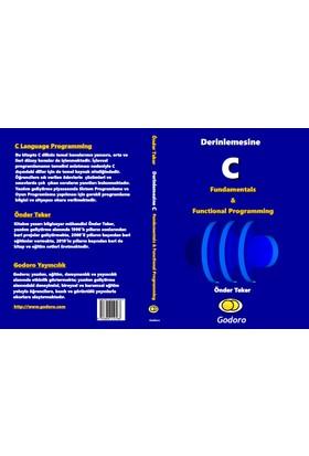 Derinlemesine C Fundamentals ve Functional Programming Kitabı - Önder Teker