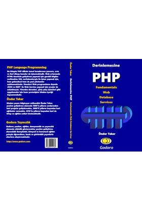 Derinlemesine PHP Fundamentals Web Database Services - Önder Teker