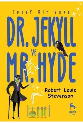 Tuhaf Bir Vaka: Dr. Jekyll Ve Mr. Hyde