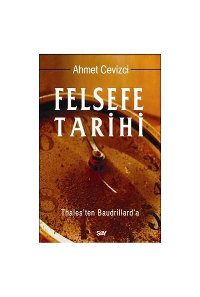 Felsefe Tarihi - Ahmet Cevizci