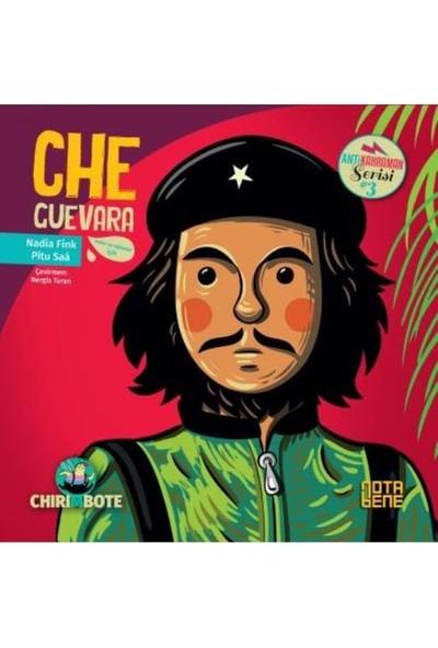 Anti Kahraman Serisi 3:Che Guevara