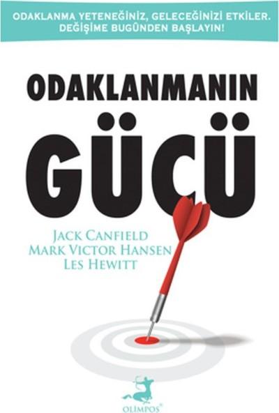 Odaklanmanın Gücü - Jack Canfield