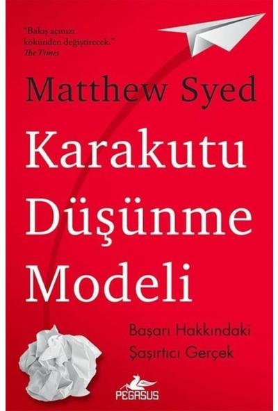 Karakutu Düşünme Modeli - Matthew Syed