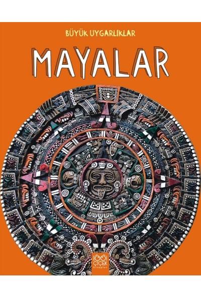 Büyük Uygarlıklar: Mayalar