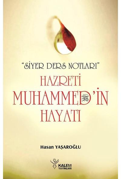 """Hz. Muhammed'İn (S.A.V) Hayatı Siyer Ders Notları"""""""