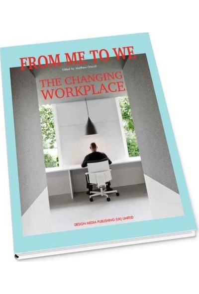From Me To We: The Changing Workplace