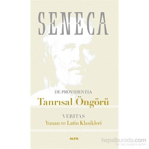 Seneca - Tanrısal Öngörü - Verıtas - Yunan Ve Latin Klasikleri