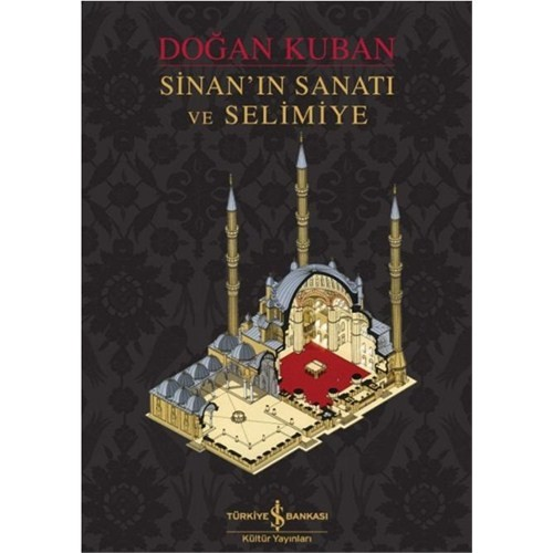 Sinan'ın Sanatı ve Selimiye