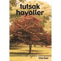 Tutsak Hayaller: Erik Ağacı 1