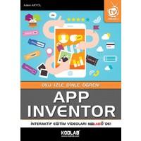 App Inventor:Oku, İzle, Dinle, Öğren!