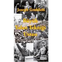 Büyük Yalan Tekniği Ustası Joseph Goebbels