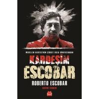 Kardeşim Escobar:Medellín Karteli'Nin Şiddet Dolu Dünyasından
