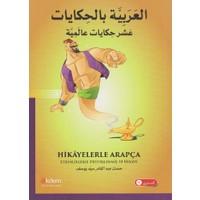 Hikayelerle Arapça:Etkinliklerle Desteklenmiş 10 Hikaye