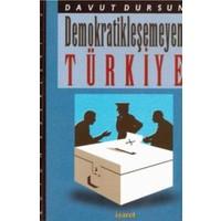 Demokratikleşemeyen Türkiye