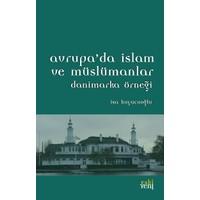 Avrupa'da İslam Ve Müslümanlar - Danimarka Örneği
