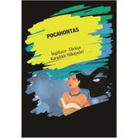 Pocahontas (Ingilizce-Türkçe Karşılıklı Hikayeler)
