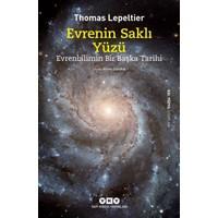 Evrenin Saklı Yüzü Evrenbilimin Bir Başka Tarihi