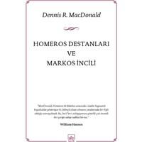 Homeros Destanları Ve Markos İncili