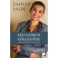Diktatörün Gölgesinde Saddam Döneminde Genç Bir Kadın - Zainab Salbi