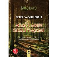 Ağaçların Gizli Yaşamı (Ne Hissederler, Nasıl İletişim Kurarlar?) - Peter Wohlleben