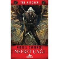 Nefret Çağı : The Witcher Serisi 4 - Andrzej Sapkowski