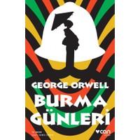 Burma Günleri (Burmese Days) - George Orwell